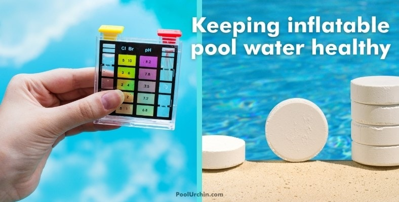 keeping inflatable pool water healthy