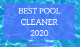 The Best Pool Cleaners For Inground Pools In 2020